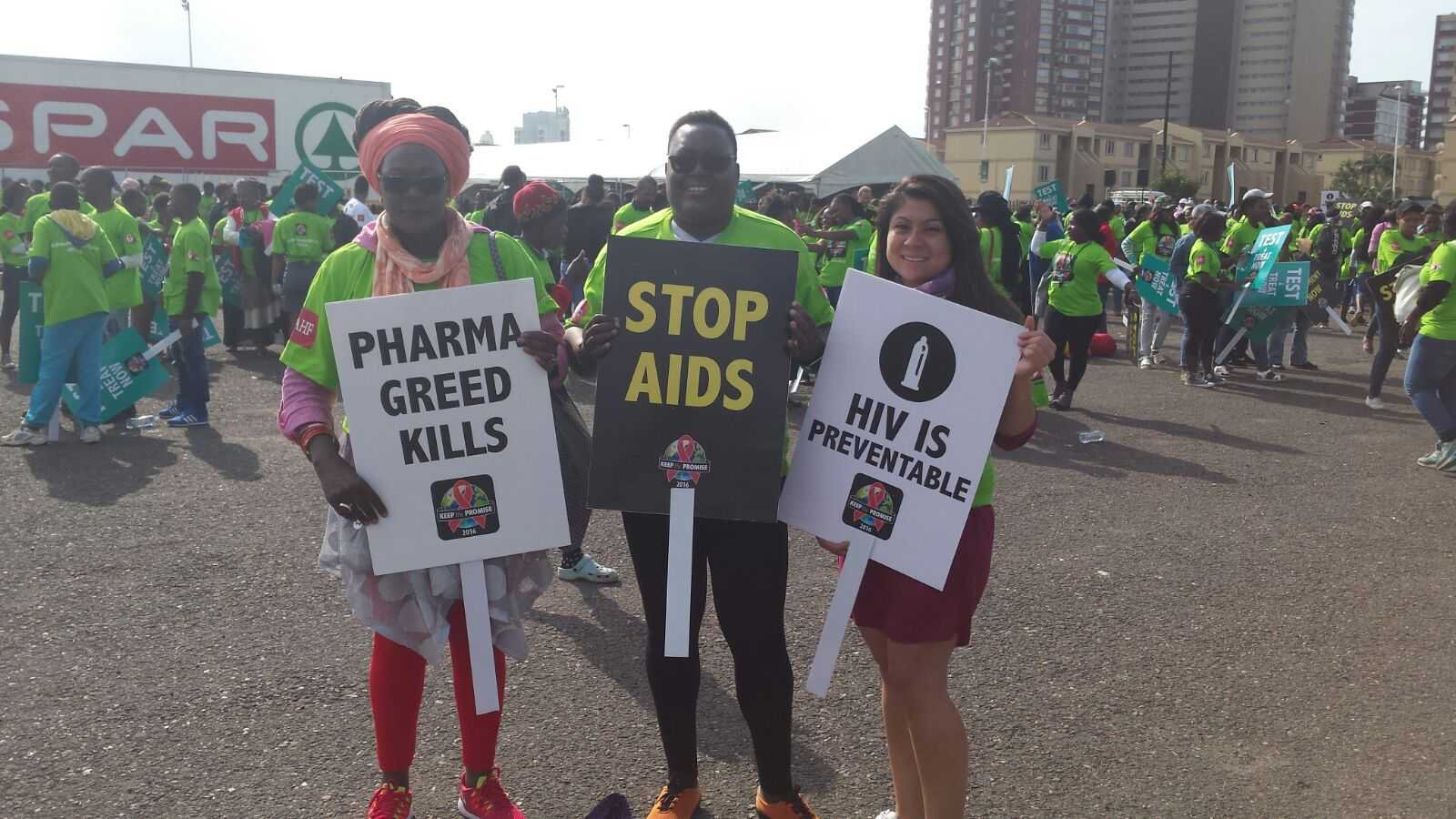 "Keep the promises march at AIDS 2016, Durban - ""Pharma greed kills""; HIV Is Preventable""; ""Fund the Fund"". 16. Juli.2016"